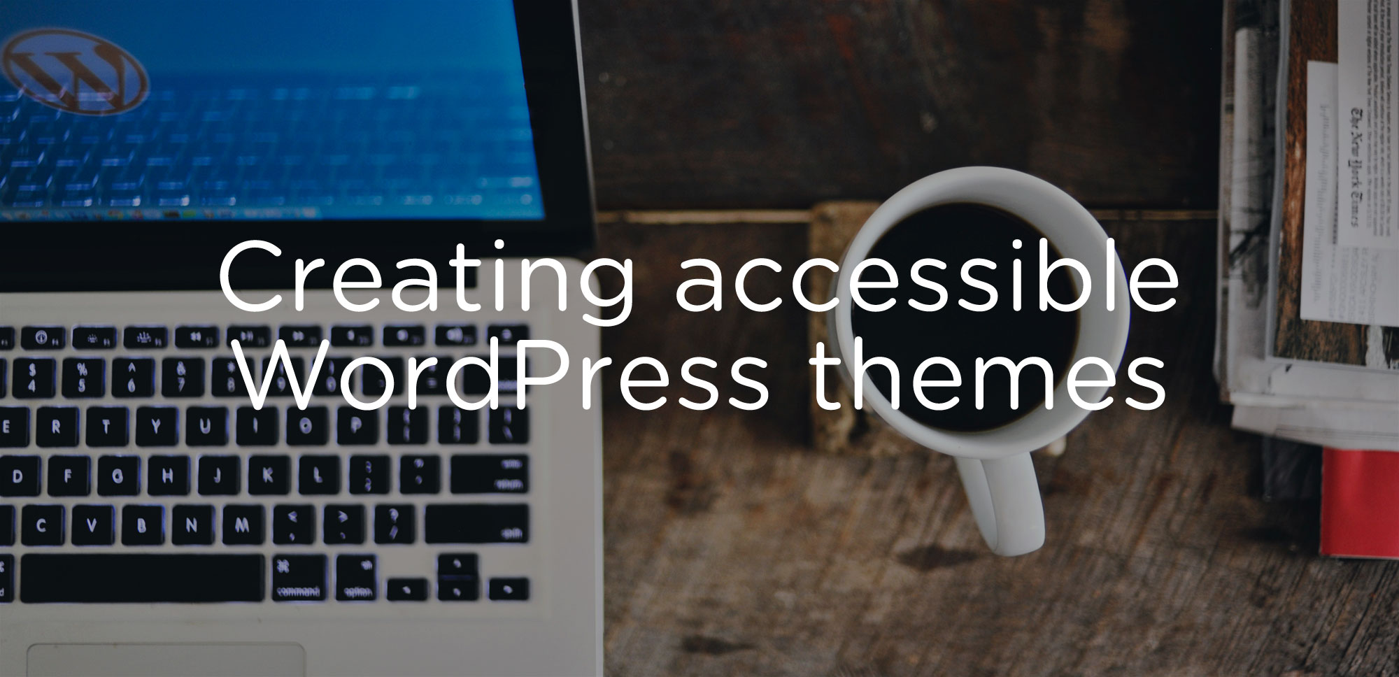 WordPress be more accessible