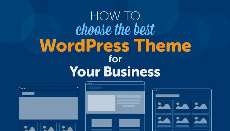 How to choose the best WordPress theme for your business