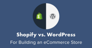 Shopify Vs WordPress (2020) – Which is the best